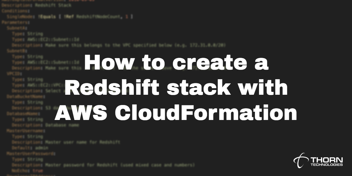 How to create a Redshift stack with AWS CloudFormation